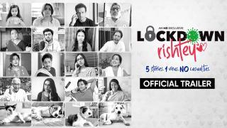 Lockdown Rishtey   Trailer