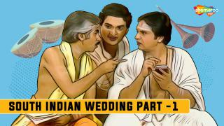 South Indian Wedding - Part 1