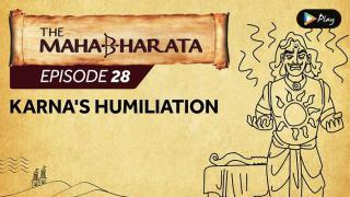 EP 29 - Mahabharata  - Karna's Humiliation
