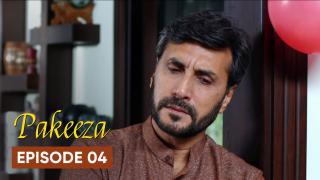 Pakeeza Episode 4