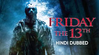 Friday the 13th (Hindi Dubbed) | Banner Trailer