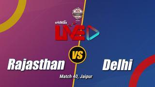 Rajasthan v Delhi, Match 40: Preview