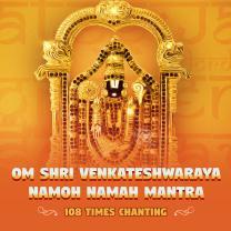 Om Shri Venkateshwaraya Namoh Namah Mantra 108 Times Chanting