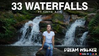33 Waterfalls Ft Kavya Ajit