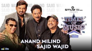 Anand - Milind & Sajid - Wajid