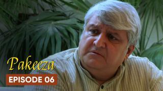 Pakeeza Episode 6