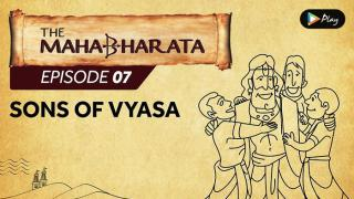 EP 08 - Mahabharata - Sons Of Vyasa