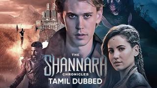 The Shannara Chronicles (Tamil Dubbed)