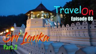 Sri Lanka Part 2 - Kandy