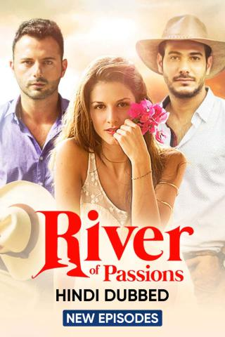 River of Passions (Hindi Dubbed)