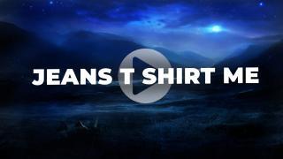 Jeans T Shirt Me