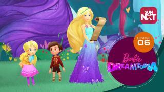 Barbie Dreamtopia - Episode 6