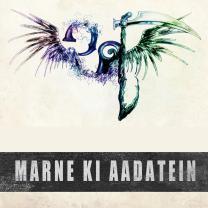 Marne Ki Aadatein