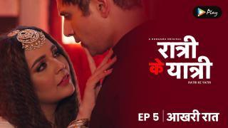 EP 05 - Aakhari Raat