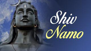 Shiv Namo Namo