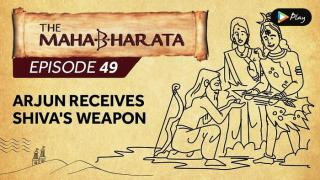 EP 50 - Mahabharata  - Arjun Receives Shiva's Weapon
