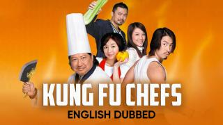 Kung Fu Chefs (English Dubbed)