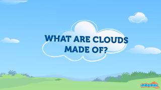 What are Clouds and how do they form