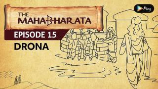EP 16 - Mahabharata  - Drona