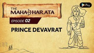 EP 03 - Mahabharata - Devavrat Returns