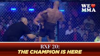 RXF 20: THE CHAMPION IS HERE