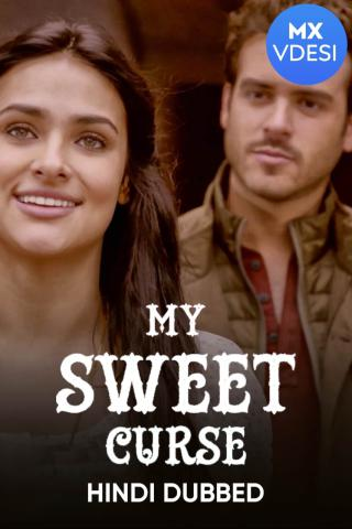 My Sweet Curse (Hindi Dubbed)