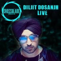 Diljit Dosanjh Live  Crossblade