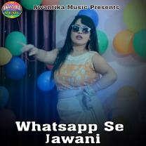 Whatsapp Se Jawani