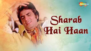Sharab Hai Haan Sharab