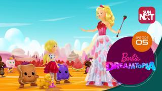 Barbie Dreamtopia - Episode 5
