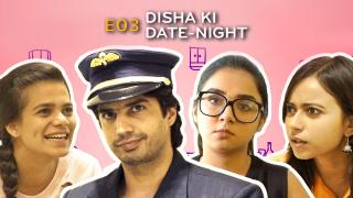 Disha Ki Date-Night