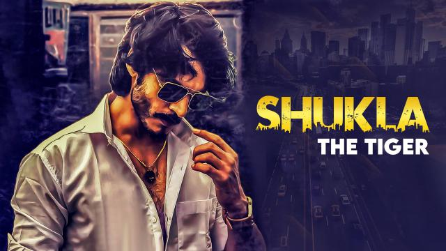 Shukla The Tiger Season 1 Download All Episodes 480p 730p Tamilrockers, Filmywap, Movierulz, Filmyzilla