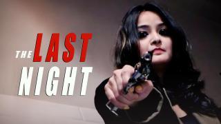 Trailer | The Last Night (Short Film)