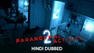 Paranormal Activity 2 (Hindi Dubbed) | Banner Trailer