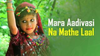 Mara Aadivasi Na Mathe Laal Paghadi