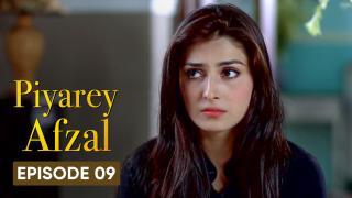 Piyarey Afzal Episode 9