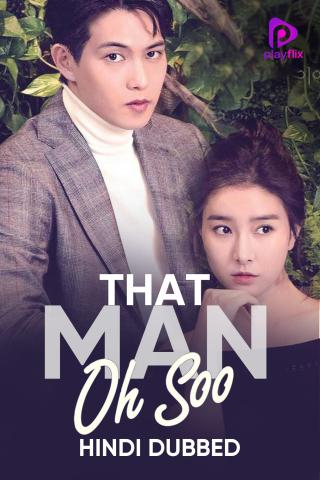 That Man Oh Soo (Hindi Dubbed)