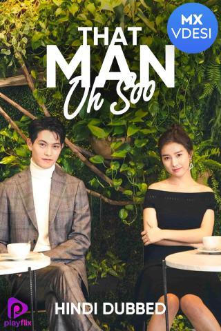 That Man Oh Soo (Hindi Dubbed)