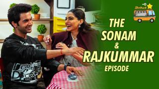 Sonam Kapoor & Rajkumar Rao for Ekk Ladki Ko Dekha Toh Aisa Laga   Episode 3