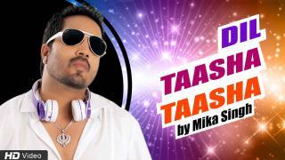 Dil Taasha Taasha