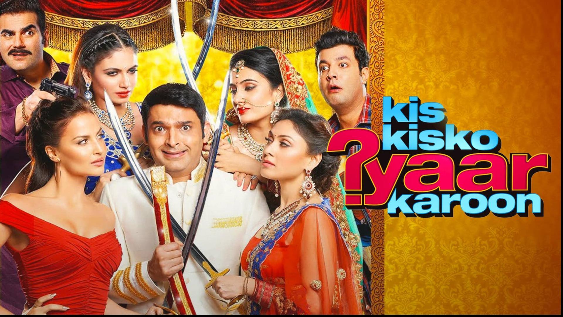 Kis Kisko Pyaar Karoon 2015 Full Movie: Watch Kis Kisko Pyaar Karoon Online  for Free