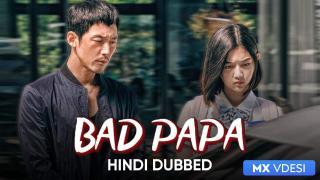 Bad Papa (Hindi Dubbed)