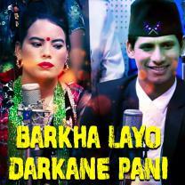 Barkha layo Darkane Pani