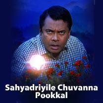 Sahyadriyile Chuvanna Pookkal