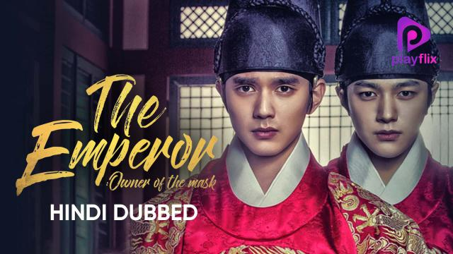 The Emperor Owner Of The Mask Watch The Emperor Owner Of The Mask Korean Show All Episodes In Hindi