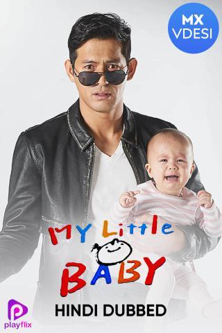 My Little Baby (Hindi Dubbed)