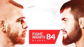 Fight Nights Global 84: Deák vs. Chupanov