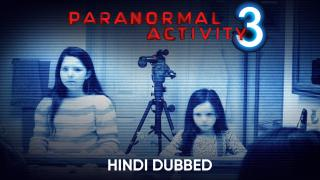 Paranormal Activity 3 (Hindi Dubbed) | Banner Trailer