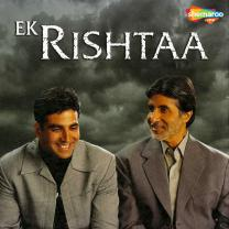 Ek Rishtaa - The Bond Of Love…