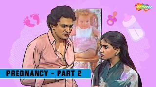 Pregnancy - Part 2